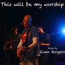 This Will Be My Worship
