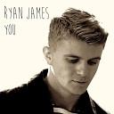 Ryan James - You