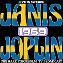 Janis Joplin - Me and Bobby McGee Live Broadcast In Sweden 1969