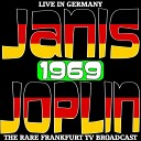 Janis Joplin - Ball and Chain Live Broadcast Germany 1969