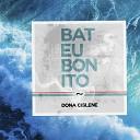 Dona Cislene - Bateu Bonito