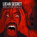 Lie For A Secret - Field of Dolls