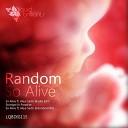 Random - So Alive ft Aliya Sachi Extended Mix