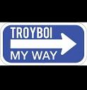Troy Boi - My Way