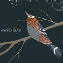 Andrea Glass - See Me Through