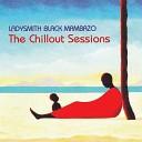 Ladysmith Black Mambazo - Ayihlale Phansi Dumi Dhlamini Mix