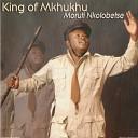 King of Mkhukhu - Lona Baratanng