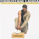 Thokozani Langa - Sengibekezele