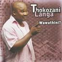 Thokozani Langa - Amagama Ashisayo