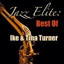 Jazz Elite: Best Of Ike & Tina Turner