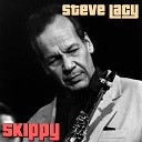 Steve Lacy - Easy to Love Remastered From Soprano Sax