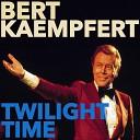 Bert Kaempfert - Dancing In The Dark