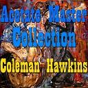 Coleman Hawkins - I Can t Believe