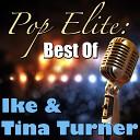 Pop Elite: Best Of Ike & Tina Turner