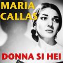 Maria Callas - Ai nostri figli nunzio vola di mia venuta VERDI I Vespri Siciliani
