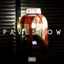 Pavl Snow - Atm