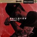 Pavl Snow - Toda para Mi