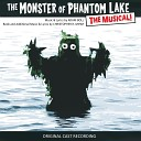 Adam Boll & Christopher R. Mihm & Michael Cook & Greg Kernkamp & Original Premiere Cast of the Monster of Phantom Lake: The Musical - Paddlin' Along
