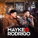 Mayke e Rodrigo feat Israel Novaes - Praticamente Nulo Ao Vivo