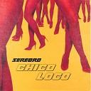 Музыка В Машину 2019 - SEREBRO  -  Chico Loco