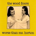 The Wood Floors - Child of God Reprise