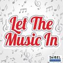 The Rubettes feat John Richardson Mick Clarke Steve Etherington - Let the Music In Steve Etherington Nu Glam Mix