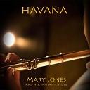 Mary Jones - I Really Like You