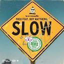 FREQ Boy Matthews - Slow Superlover Remix