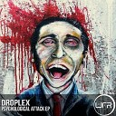 Droplex - Psychological Attack