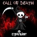 Cybin Quest - Call Of Death