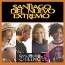 Santiago del Nuevo Extremo - A Mi Ciudad