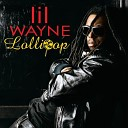 Lil Wayne feat Static - Lollipop