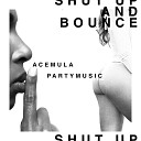 AceMula feat Dj Blizz - Bounce To The Floor