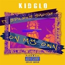Kid Glo feat Spades Smoove - On My Own