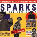 Sparks - When Do I Get To Sing My Way Men Behind Club Mix
