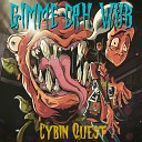 Cybin Quest - Gimme Dah Wub