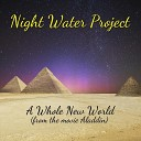 Night Water Project - A Whole New World