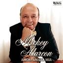 Mickey Alarcon - Amor Amada M a
