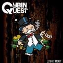 Cybin Quest - Lets Get Money