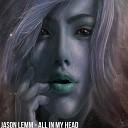 Jason Lemm - All In My Head