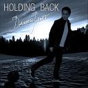 Darrell James - Holding Back