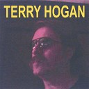 Terry Hogan - Our Love was Meant to Be