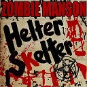 Rob Zombie feat Marilyn Manson - Helter Skelter