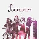 Fourscore - Let Me Love You