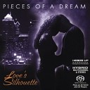 Pieces Of A Dream - Love s Silhouette