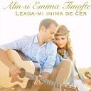 Alin Si Emima Timofte - Numai Dragostea