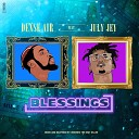 Dense Air feat July Jey - Blessings