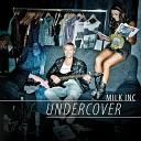 Milk Inc - Sweet Child O Mine