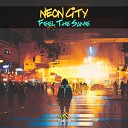 Neon City - Feel The Same