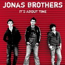 Jonas Brothers - Time for Me to Fly